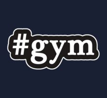 Gym - Hashtag - Black & White T-Shirt