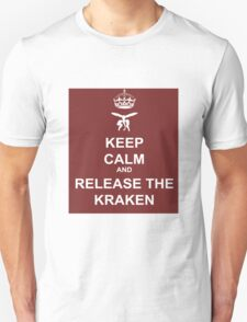 Keep Calm and Release the Kraken Unisex T-Shirt