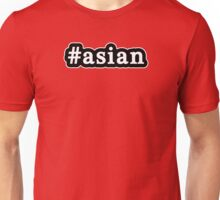 Asian - Hashtag - Black & White Unisex T-Shirt