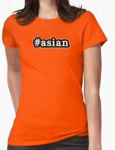 Asian - Hashtag - Black & White Womens Fitted T-Shirt