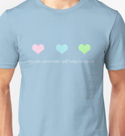 gentle reminder self help network Unisex T-Shirt