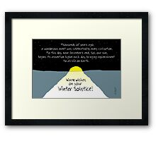 Warm Wishes on Your Winter Solstice! Framed Print