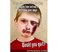 Would you Quit? Photographic Print
