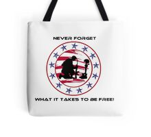 Fallen Soldier  Never Forget Tote Bag