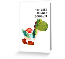 The Very Hungry Dinosaur (Text) Greeting Card