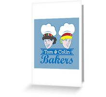 Tom & Colin Bakers Greeting Card