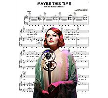 Maybe This Time - Cabaret Photographic Print