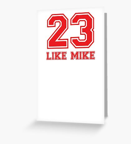#23 - Like Mike (Red Hot) Greeting Card