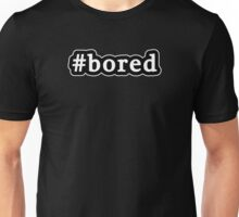 Bored - Hashtag - Black & White Unisex T-Shirt