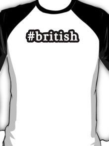 British - Hashtag - Black & White T-Shirt