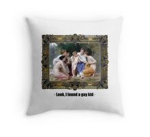 Look, I found a gay kid Throw Pillow