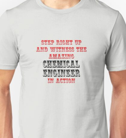 The Amazing Chemical Engineer In Action Unisex T-Shirt