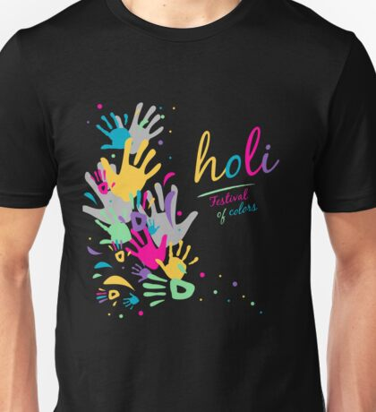 holi - festival of colors - muslim holiday Unisex T-Shirt