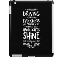 Driving through darkness iPad Case/Skin