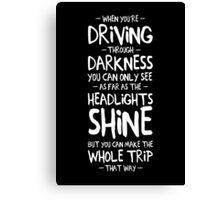 Driving through darkness Canvas Print