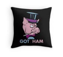 Got Ham Throw Pillow