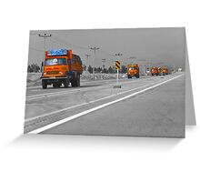 The Road To Tehran is Littered With Orange Trucks Greeting Card