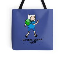 Haters Gonna Hate Finn Tote Bag