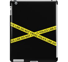 POLICE LINE DO NOT CROSS iPad Case/Skin