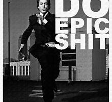 DO EPIC SHIT by shpalman85