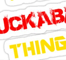 It's a HUCKABAY thing, you wouldn't understand !! Sticker