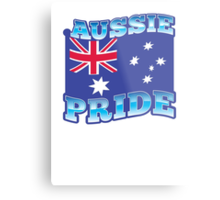 AUSSIE pride with australian flag Metal Print