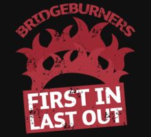 BRIDGEBURNERS distressed fan art FIRST IN LAST OUT Kids Clothes
