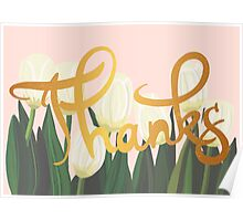 Thanks Tulips Poster