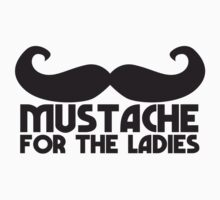 MUSTACHE for the ladies Kids Tee