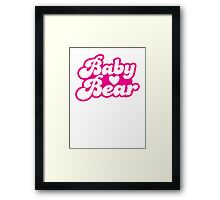 Baby bear in pink! cutie! Framed Print