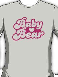 Baby bear in pink! cutie! T-Shirt