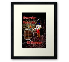 Remember, Remember 5th November  Framed Print