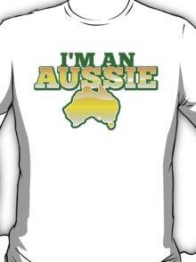 I'm an AUSSIE! with Australian map  T-Shirt