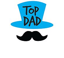 Top dad Father with top hat and moustache Photographic Print