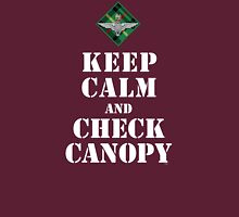 KEEP CALM AND CHECK CANOPY - 15 PARA Unisex T-Shirt