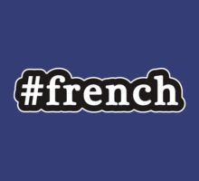 French - Hashtag - Black & White by graphix