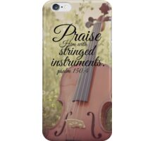 Praise Him Psalm violin iPhone Case/Skin
