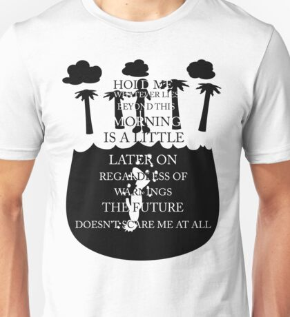 Whatever Lies Beyond This Morning Unisex T-Shirt