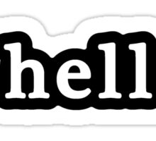 Hella - Hashtag - Black & White Sticker