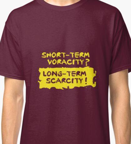 Short-term voracity Classic T-Shirt