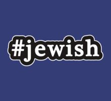 Jewish - Hashtag - Black & White by graphix