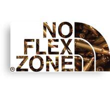 No Flex Zone (ammo) Canvas Print