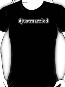 Just Married - Hashtag - Black & White T-Shirt