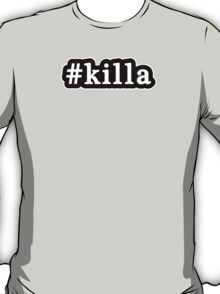 Killa - Hashtag - Black & White T-Shirt