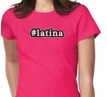 Latina - Hashtag - Black & White Womens Fitted T-Shirt