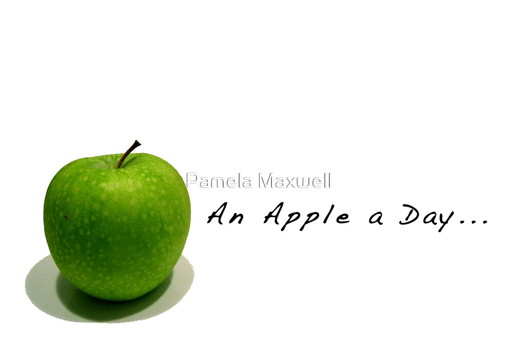 An Apple a Day by Pamela Maxwell