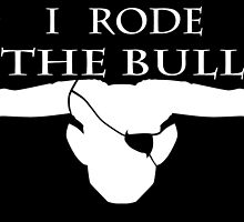 I Rode The Bull - White by candychickens