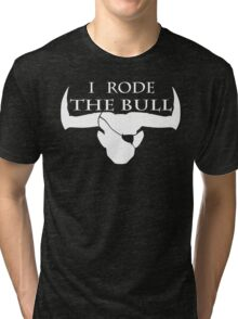 I Rode The Bull - White Tri-blend T-Shirt