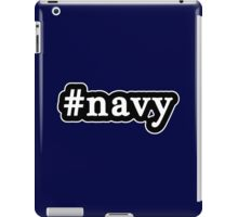 Navy - Hashtag - Black & White iPad Case/Skin