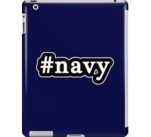 Navy - Hashtag - Black & White iPad Case/Skin